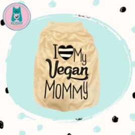 I love my vegan  Mommy